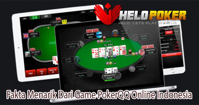 Fakta Menarik Dari Game PokerQQ Online Indonesia